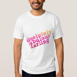 Absolutely Fabulous Darling T-shirts