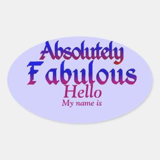 Absolutely Fabulous_ Oval Sticker