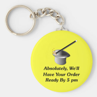 Absolutely, We'll Have Your Order By 5 pm Keychain