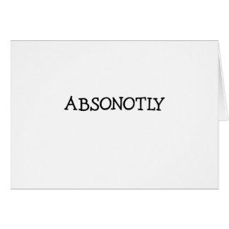 ABSONOTLY (simplemente negro) Tarjeta De Felicitación