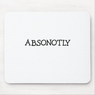 ABSONOTLY (simply black) Mouse Pad