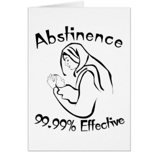 Abstinence 99.99% Effective Card
