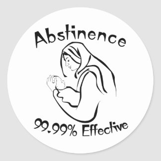 Abstinence 99.99% Effective Classic Round Sticker