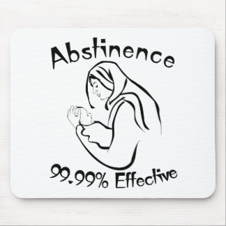 Abstinence 99.99% Effective Mouse Pad
