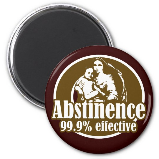 Abstinence 99% Effective Religious Humor Magnet
