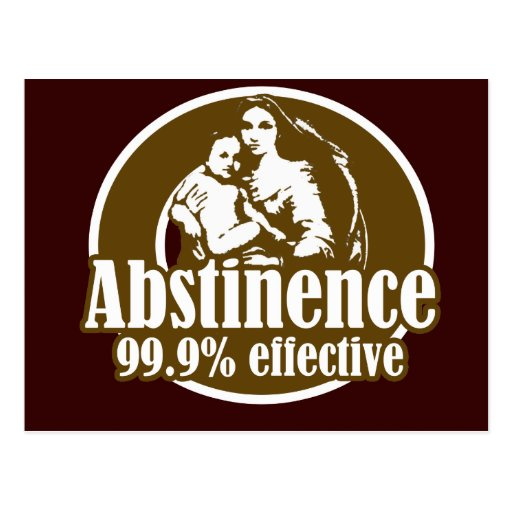 Abstinence 99% Effective Religious Humor Post Card
