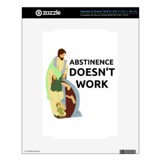 Abstinence Doesn't Work Decal For NOOK