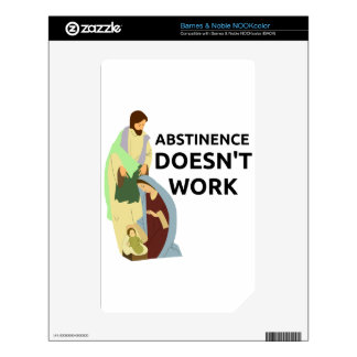 Abstinence Doesn't Work NOOK Color Skin