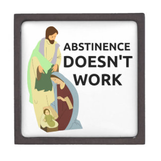 Abstinence Doesn't Work Premium Gift Box