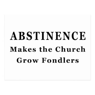 Abstinence Makes Fondlers Postcard