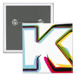 Abstract and colorful letter K Pins