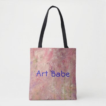 "Art Themed Abstract Design ""Art Babe"" Pink Tote"