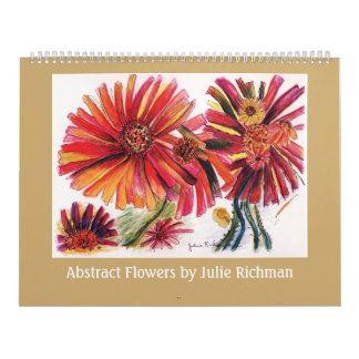 Abstract Flowers by Julie Richman Calendar