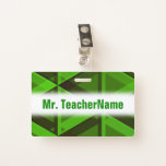 [ Thumbnail: Abstract Green Triangles Pattern + Teacher Name Badge ]