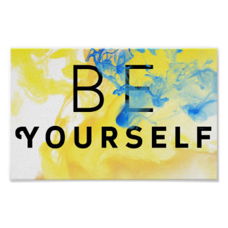 Abstract Motivational Quote Be Yourself Poster