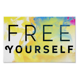 Abstract Motivational Quote Free Yourself Poster
