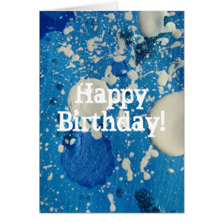 Abstract Painting in Blue & White, Happy Birthday! Card