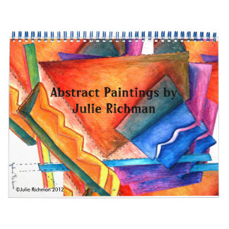 Abstract Paintings by Julie Richman Calendar