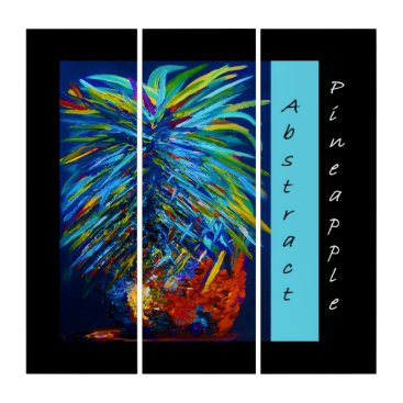 Art Themed Abstract Pineapple Triptych