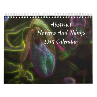 Abstract Psychedelic Flowers And Nature 2015 Calendar