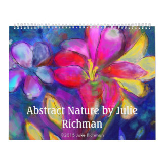 Abstraction of Nature by Julie Richman Calendar