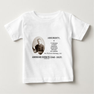 Absurdity Bierce The Devil's Dictionary Definition Baby T-Shirt