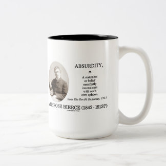 Absurdity Bierce The Devil's Dictionary Definition Coffee Mug