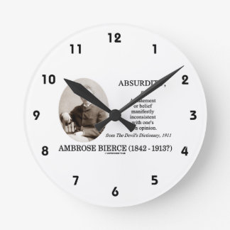 Absurdity Bierce The Devil's Dictionary Definition Round Clock