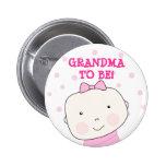 ¡Abuela a ser!  Botón de la niña Pin Redondo De 2 Pulgadas