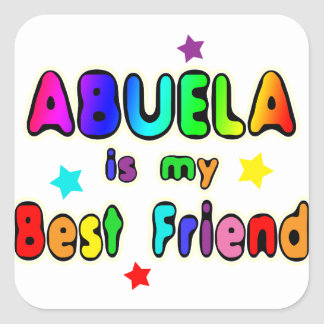 Abuela Best Friend Square Sticker