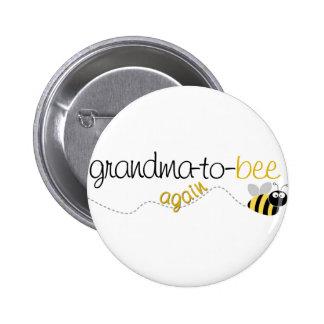 Abuela de la abeja a la camiseta otra vez pin redondo de 2 pulgadas