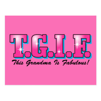 Abuela fabulosa de TGIF Tarjeta Postal