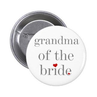 Abuela gris del texto de la novia pin redondo de 2 pulgadas