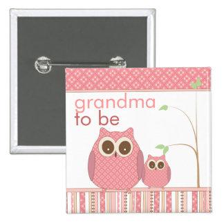 Abuela orgullosa a ser y búho de la niña pin cuadrado