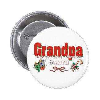 Abuelo, la mejor cosa siguiente a Santa Pin Redondo De 2 Pulgadas