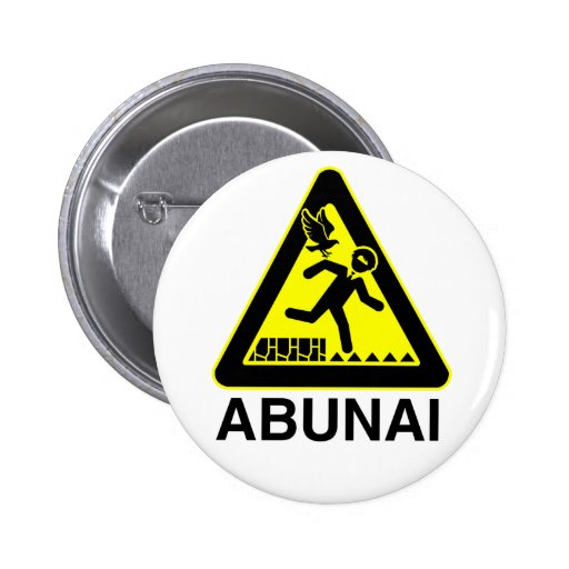 Abunai Buttons