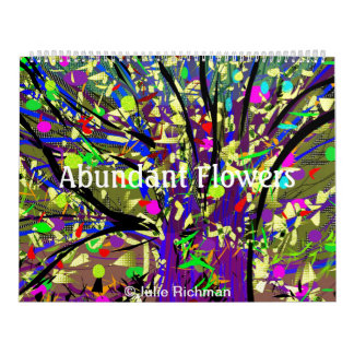 Abundant Flowers by Julie Richman Calendar