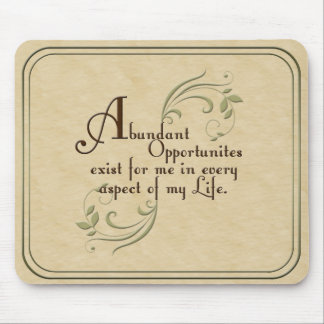 Abundant Opportunities Affirmation Mouse Pad