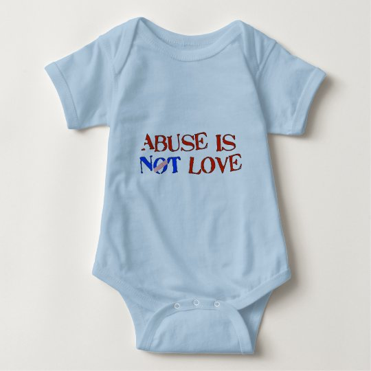 Abuse Is Not Love Baby Bodysuit