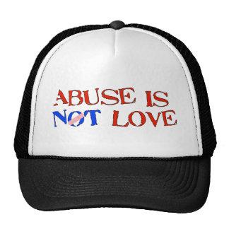Abuse Is Not Love Trucker Hats