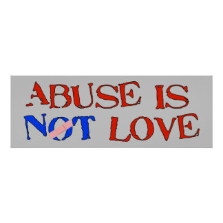 Abuse Is Not Love Poster