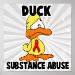Abuso de sustancia del pato poster