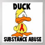 Abuso de sustancia del pato posters