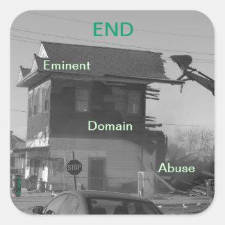 Abuso del ámbito eminente del final pegatina cuadrada