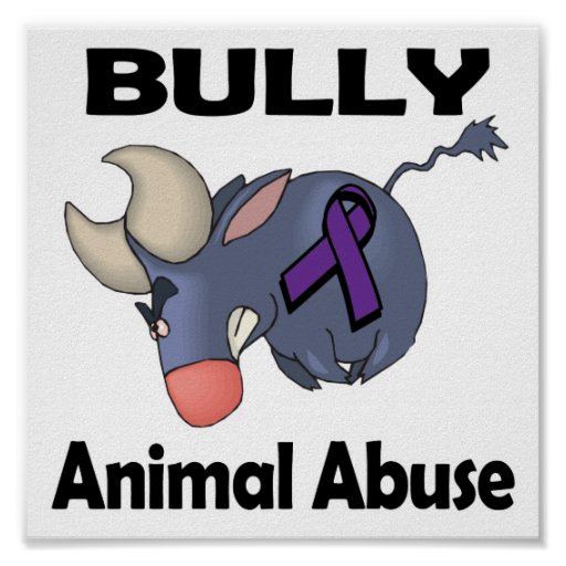 Abuso del animal del matón póster