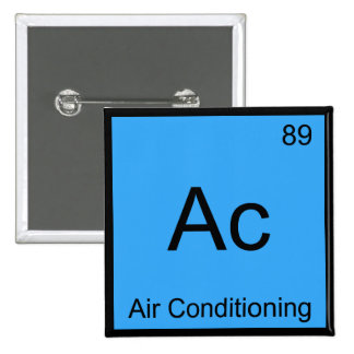 Ac - Air Conditioning Chemistry Element Symbol Tee Button