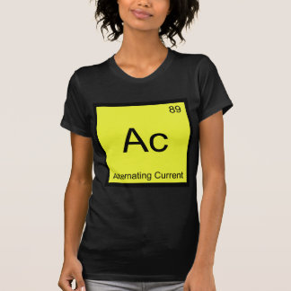 Ac - Alternating Current Chemistry Element Symbol Shirt