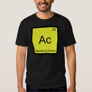 Ac - Alternating Current Chemistry Element Symbol T-shirt