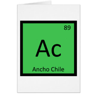 Ac - Ancho Chile Pepper Chemistry Periodic Table Card