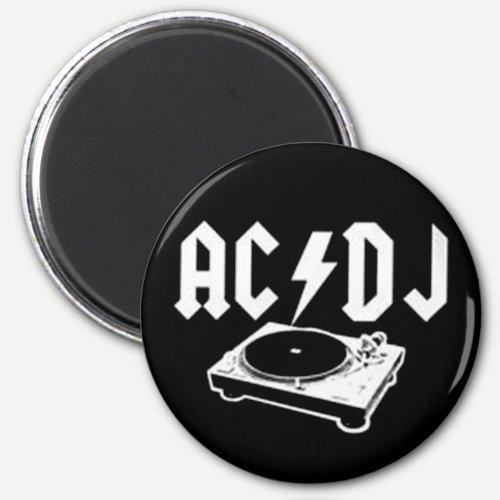 AC DJ MAGNET